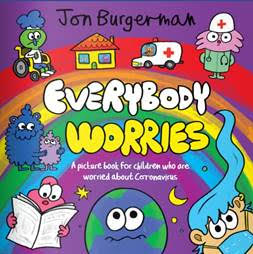 """""""Everybody Worries"""" for children who are feeling anxious about Coronavirus"""